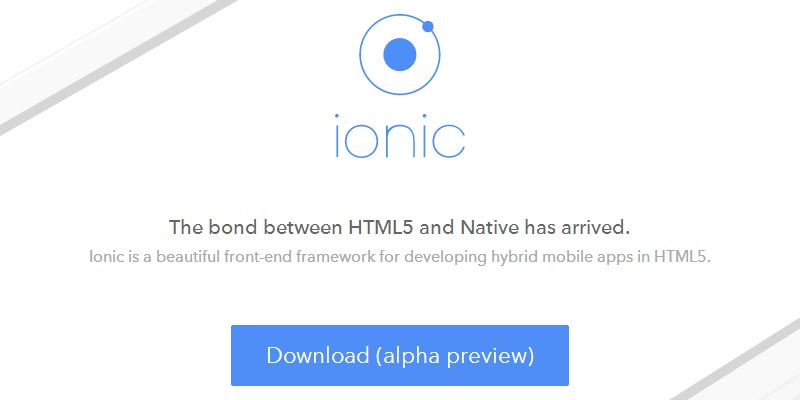 Ionic: A beautiful front-end html5 framework for mobile development