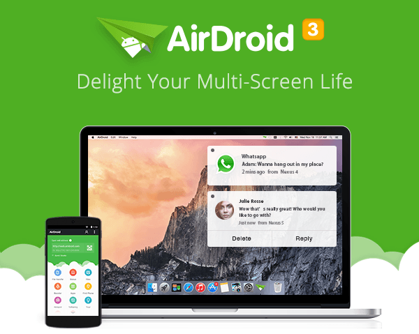 AirDroid 3 Releases Win/Mac Client, You Will Not Miss Out On This Update!