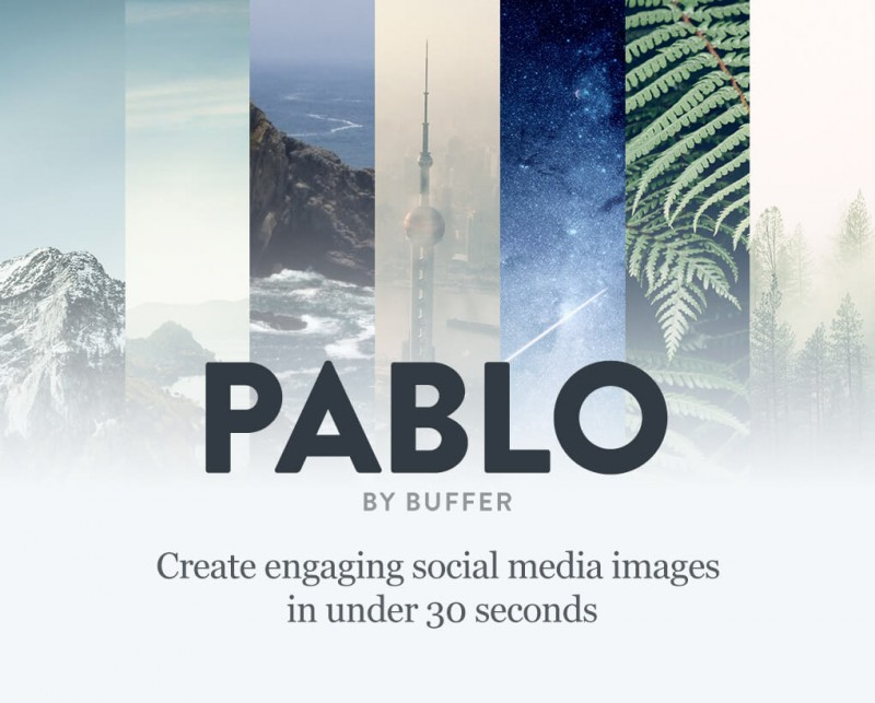 Pablo by Bufferapp: Design engaging images for your social media posts in under 30 seconds