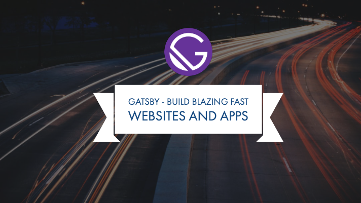 Generate super fast static website with Gatsbyjs