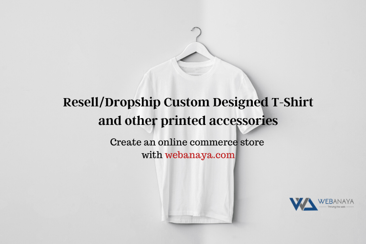 Start an on demand custom apparel dropshipping Ecommerce store in India