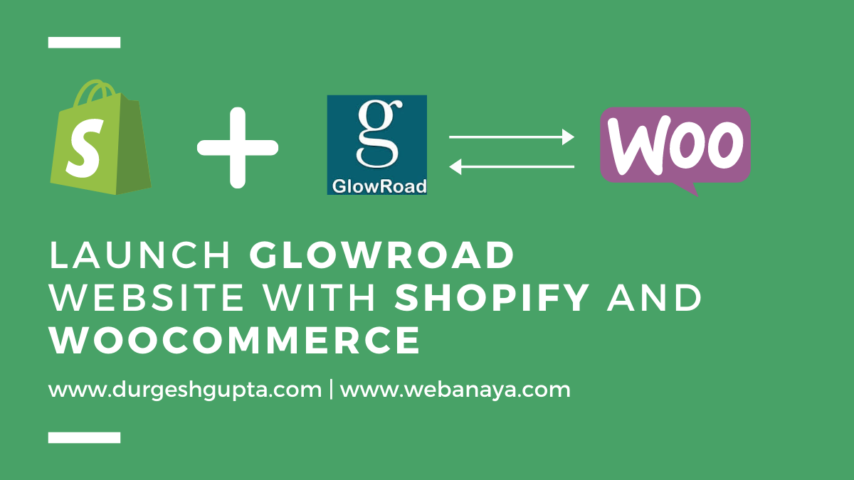 Glowroad to Shopify and Shopify to Woocommerce