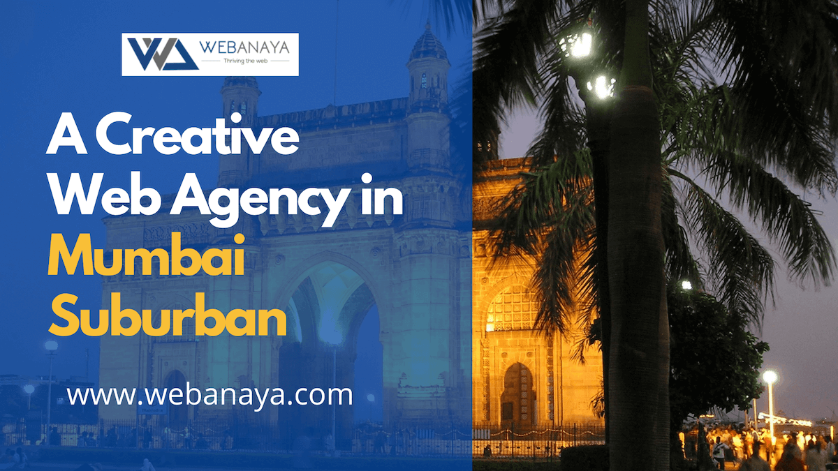 A creative web agency in Mumbai Suburban